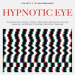 Tom-Petty-And-The-Heartbreakers-Hypnotic-Eye